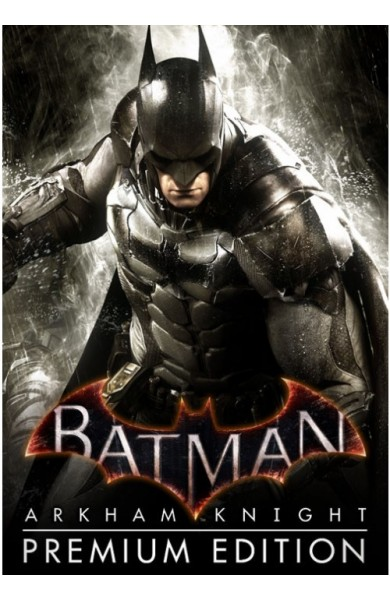 Batman: Arkham Knight Premium Edition - Steam Global CD KEY